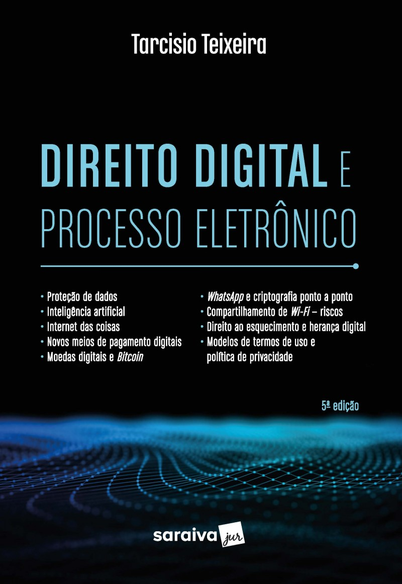 Direito Digital e Processo Eletrônico (cf LGPD)