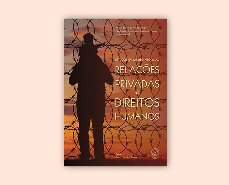 Relações Privadas e Direitos Humanos
